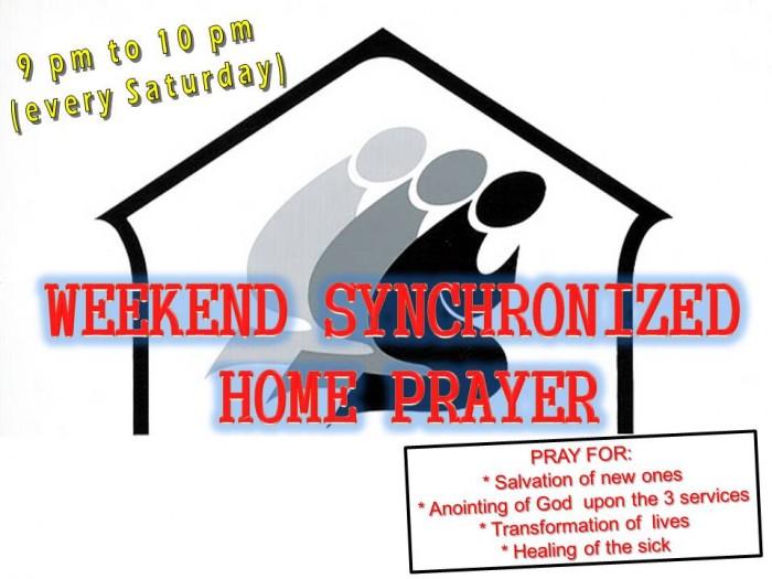 Weekend Synchronized Home Prayer